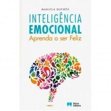 Inteligência Emocional – Aprenda a ser feliz